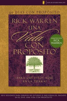 40 Dias Con Proposito: Vida Con Proposito: Para Que Estoy Aqui en la Tierra? - Warren, Rick, Sr.