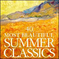 40 Most Beautiful Summer Songs - Daniel Barenboim (piano); Dawn Upshaw (soprano); Dietrich Fischer-Dieskau (baritone); Hartmut H�ll (piano);...