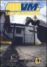 411 Video Magazine: Skateboarding, Vol. 47