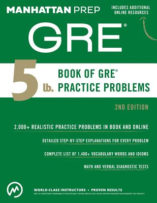 5 lb. Book of GRE Practice Problems - Manhattan Prep