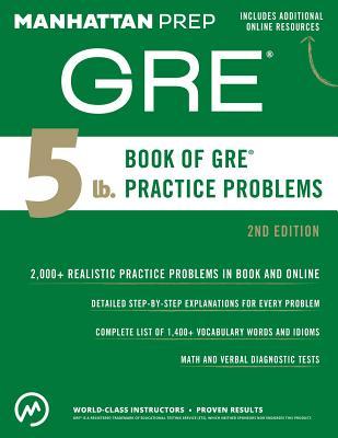5 lb. Book of GRE Practice Problems - Manhattan Prep