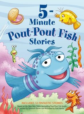 5-Minute Pout-Pout Fish Stories - Diesen, Deborah