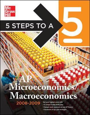 5 Steps to a 5 AP Microeconomics and Macroeconomics - Dodge, Eric R