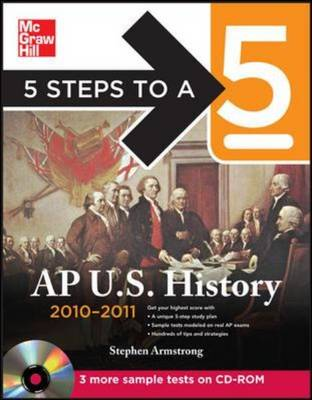 5 Steps to a 5 AP U.S. History 2010-2011 - Armstrong, Stephen