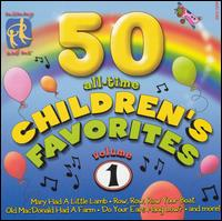 50 All-Time Children's Favorites, Vol. 1 - Various Artists