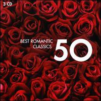 50 Best Romantic Classics - Amy Nuttall (soprano); Angela Gheorghiu (soprano); Ann Murray (mezzo-soprano); Anne-Sophie Mutter (violin);...