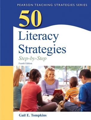 50 Literacy Strategies: Step-by-Step - Tompkins, Gail E.