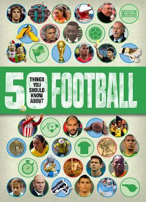 50 things you should know about:Football - Radnedge, Aidan Keir