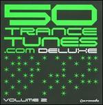 50 Trance Tunes Deluxe, Vol. 2