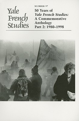 50 Years of Yale Studies: A Commemorative Anthology Part 2: 1980-1998 - Waters, Alyson, Ms. (Editor)