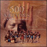 500 Nations: A Musical Journey - Peter Buffett
