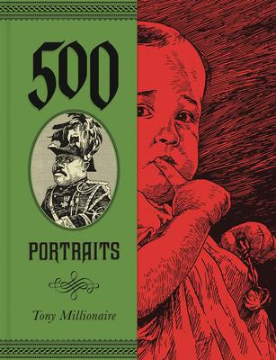 500 Portraits - Millionaire, Tony