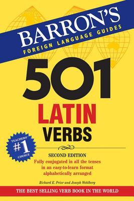 501 Latin Verbs - Prior, Richard E, and Wohlberg, Joesph