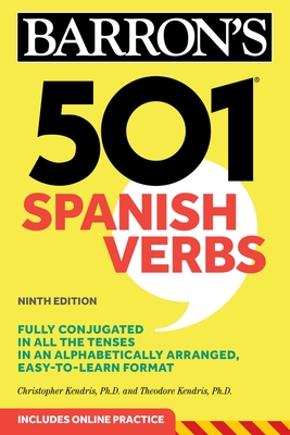 501 Spanish Verbs - Kendris, Christopher, and Kendris, Theodore