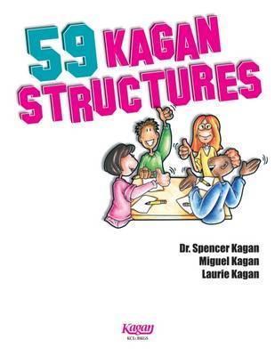59 Kagan Structures: Proven Engagement Strategies - Kagan, Spencer