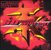 60 Second Wipe Out - Atari Teenage Riot