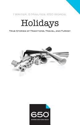 650 - Holidays: True Stories of Traditions, Travel, and Turkey - Edelson, Lynn, and Fung, Paula, and Gredler, John