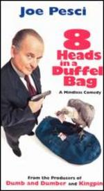 8 Heads in a Duffle Bag