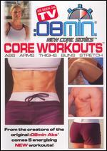 8 Minute Core Workouts: Abs, Arms, Thighs, Buns and Stretch