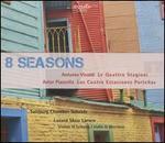 8 Seasons: Antonio Vivaldi, Astor Piazzolla
