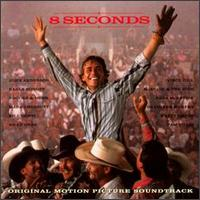 8 Seconds - Original Soundtrack