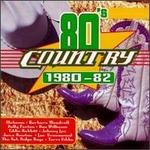 80's Country: 1980-1982