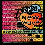 80's New Wave, Vol. 3: New Wave Love Songs