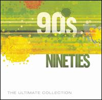 90s: The Ultimate Collection - Various Artists