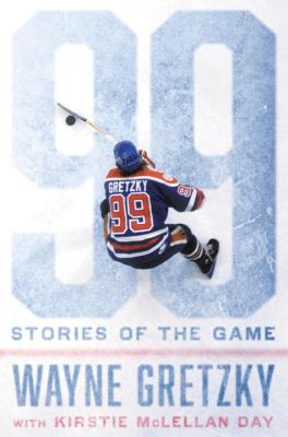 99: Stories of the Game - Gretzky, Wayne