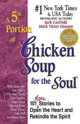 A 5th Portion of Chicken Soup for the Soul - Canfield, Jack, and Hansen, Mark Victor