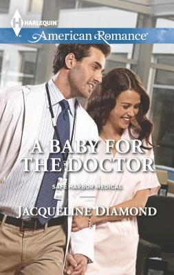 A Baby for the Doctor - Diamond, Jacqueline