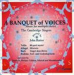 A Banquet of Voices: Music for Multiple Choirs