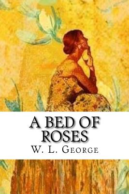 A Bed of Roses - George, W L