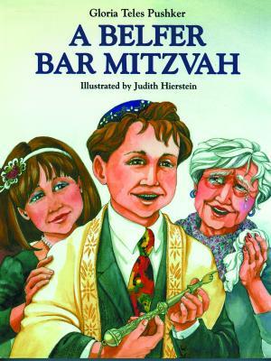 A Belfer Bar Mitzvah - Pushker, Gloria