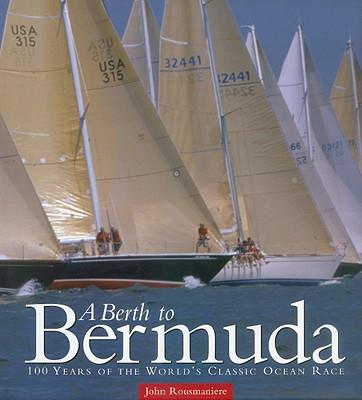 A Berth to Bermuda - Rousmaniere, John