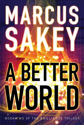 A Better World - Sakey, Marcus