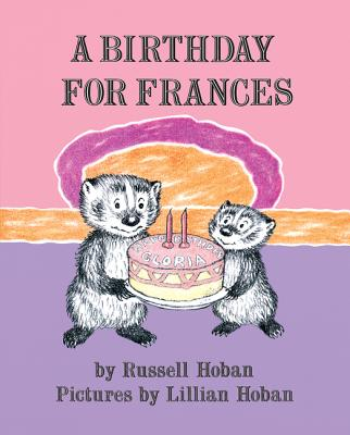 A Birthday for Frances - Hoban, Russell