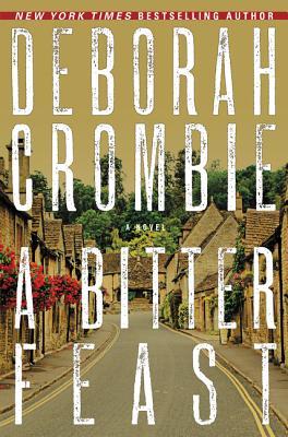 A Bitter Feast - Crombie, Deborah