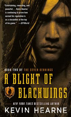 A Blight of Blackwings - Hearne, Kevin