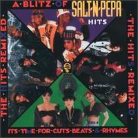 A Blitz of Salt-N-Pepa Hits: The Hits Remixed - Salt-N-Pepa