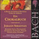 A Book of Chorale-Settings for Johann Sebastian, Vol. 5: Incidental Festivities, Psalms