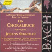A Book of Chorale-Settings for Johann Sebastian, Vol. 8: Trust in God, Cross & Consolation; Justification & Penance; - Albert Michael Locher (double bass); Andreas Schmidt (bass); Christoph Prégardien (tenor); Gerhard Gnann (organ);...
