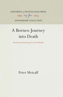 A Borneo Journey Into Death - Metcalf, Peter