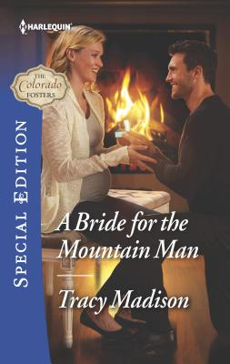 A Bride for the Mountain Man - Madison, Tracy