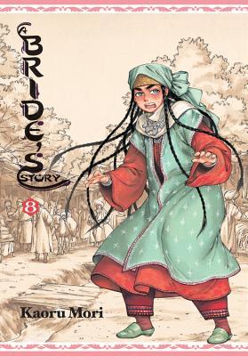 A Bride's Story, Volume 8 - Mori, Kaoru (Creator)