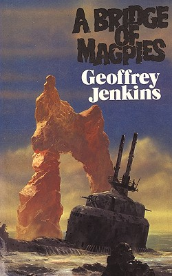 A Bridge of Magpies - Jenkins, Geoffrey