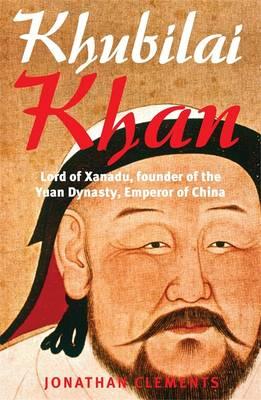 A Brief History of Khubilai Khan - Clements, Jonathan