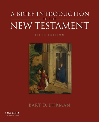 A Brief Introduction to the New Testament - Ehrman, Bart D, Dr.