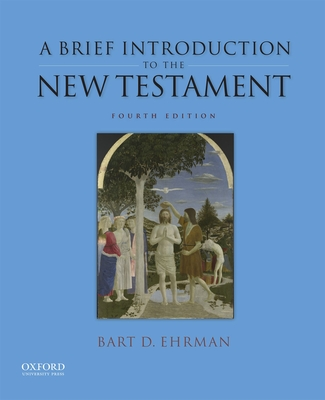 A Brief Introduction to the New Testament - Ehrman, Bart D.