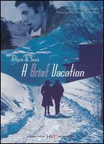A Brief Vacation - Vittorio De Sica